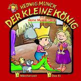 Der kleine König, 07: Der kleine König und seine Muske-Tiere, 00602498198322
