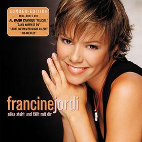 Francine Jordi, Alles steht und fällt mit dir, 00602498683170