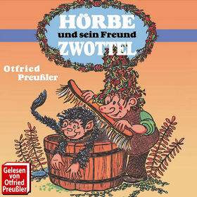 Otfried Preußler, Hörbe und sein Freund Zwottel, 00602498681374