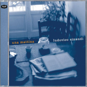 Ludovico Einaudi, Una Mattina, 00028947562924