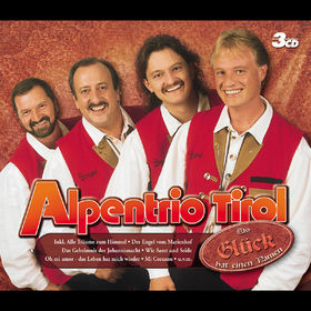 Alpentrio Tirol, Das Glück hat einen Namen, 00602498684870