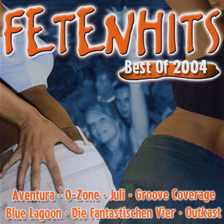 Fetenhits - Best Of 2004 0602498251632
