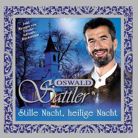 Oswald Sattler, Stille Nacht, heilige Nacht, 00602498673119