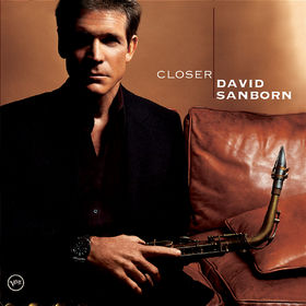 David Sanborn, Closer, 00602498631973