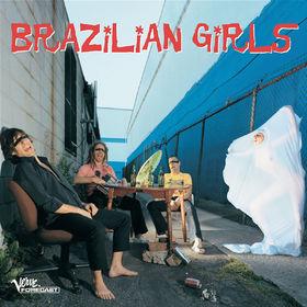 Brazilian Girls, Brazilian Girls, 00602498634134