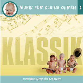 Musik für kleine Ohren, 04: Klassik, 00602498187081