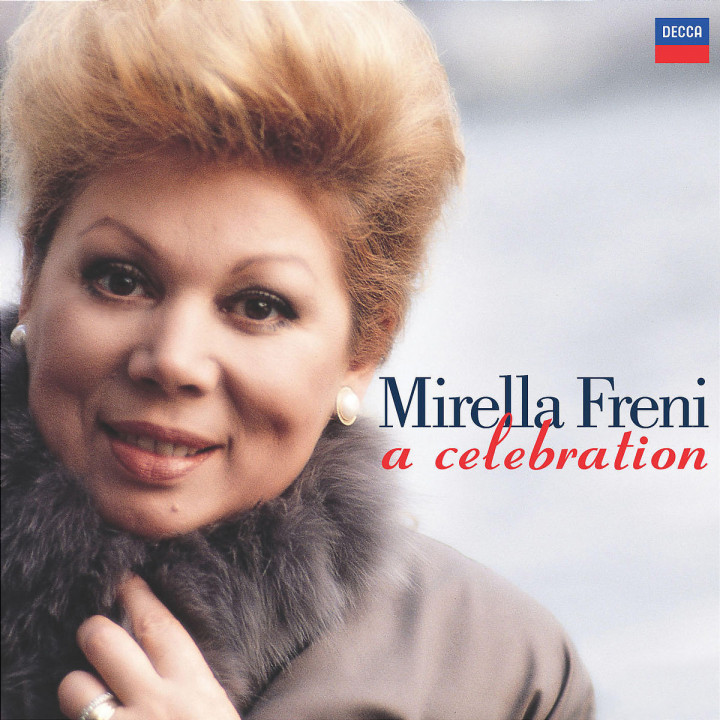 Mirella Freni - A Celebration 0028947565532