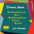 Thomas Mann, Bekenntnisse des Hochstaplers Felix Krull, 00602498699904