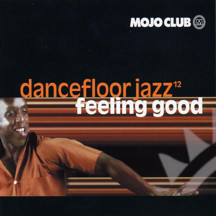 Mojo Club Vol. 12 - Feeling Good