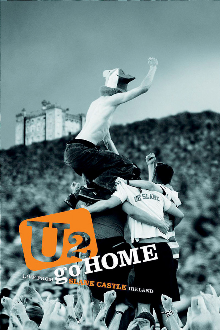 Go Home - Live From Slane Castle, Ireland 0602498699212