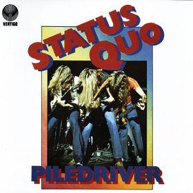 Status Quo, Piledriver, 00602498259771