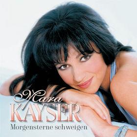 Mara Kayser, Morgensterne schweigen, 00602498704431