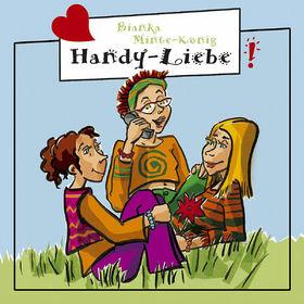 Freche Mädchen, Handy-Liebe, 00602498696705