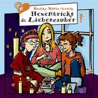Freche Mädchen, Hexentricks & Liebeszauber, 00602498696712