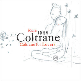 John Coltrane, More Coltrane For Lovers, 00602498810217