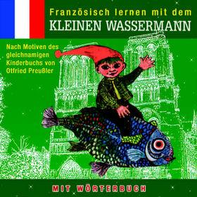 Otfried Preußler, Fränzösisch lernen mit dem kleinen Wassermann, 00602498689219