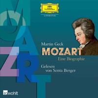 Martin Geck, Mozart. Eine Biografie