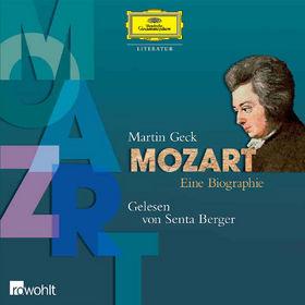 Senta Berger, Mozart. Eine Biografie, 00602498719794