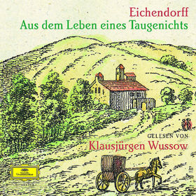 Klausjürgen Wussow, Eichendorff: Aus dem Leben eines Taugenichts, 00602498720011