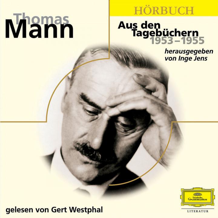 Thomas Mann - Aus den Tagebüchern 1953 - 1955 0602498720268