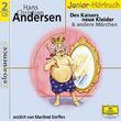 Eloquence Junior Hörbuch, Des Kaisers neue Kleider, Däumelinchen und andere Märchen, 00602498721094