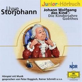Eloquence Junior Hörbuch, Johann Wolfgang das Kind - die Kinderjahre Goethes, 00602498723302