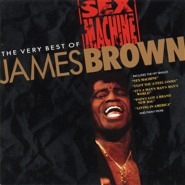 Sex Machine - The Very Best Of James Brown 0602498313415