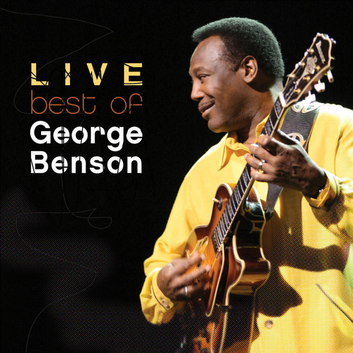 The Best Of George Benson Live 0602498843534