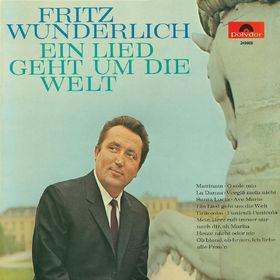 Fritz Wunderlich, Ein Lied geht um die Welt, 00028947630661