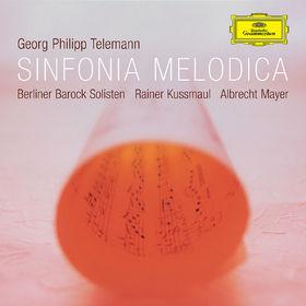 Georg Philipp Telemann, Sinfonia Melodica - Works by Telemann, 00028947759232