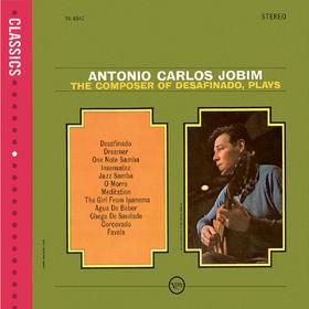 Verve Classics, The Composer Of Desafinado Plays, 00602498840245