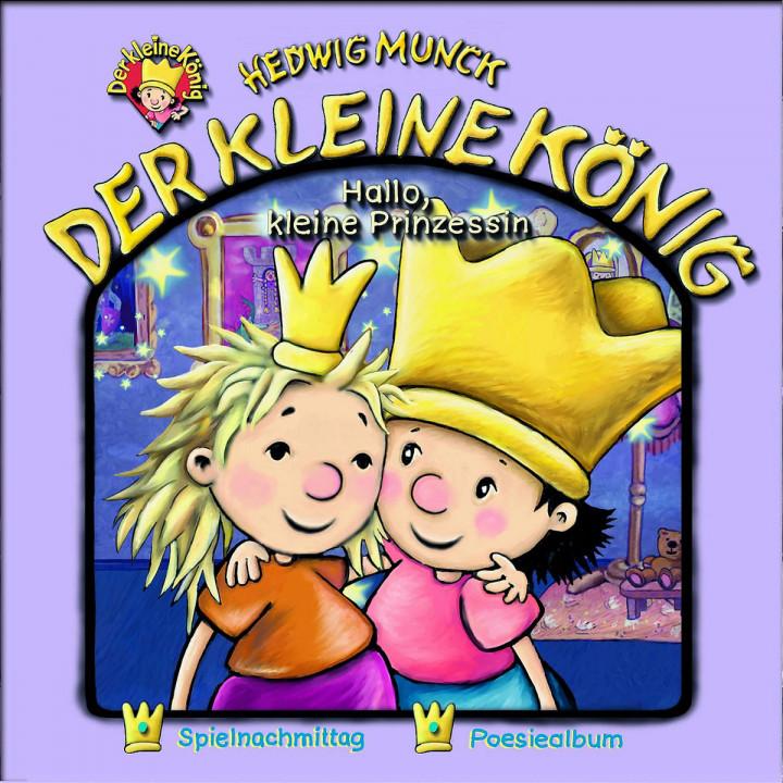 11: Der kleine König - Hallo, kleine Prinzessin 0602498719013
