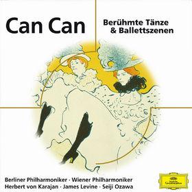 eloquence, Can Can - Berühmte Tänze & Ballettszenen, 00028947686293