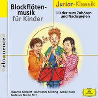 Eloquence Junior Klassik, Blockflötenmusik für Kinder, 00028947687122