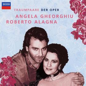 Roberto Alagna, Traumpaare der Oper: Angela Gheorghiu & Roberto Alagna, 00028947686279