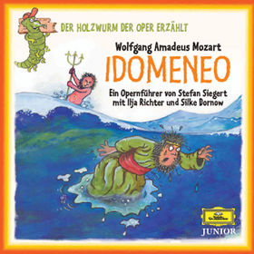 Der Holzwurm der Oper erzählt, Der Holzwurm der Oper erzählt: Idomeneo, 00028947685791
