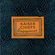 Kaiser Chiefs, Enjoyment, 00602498746844
