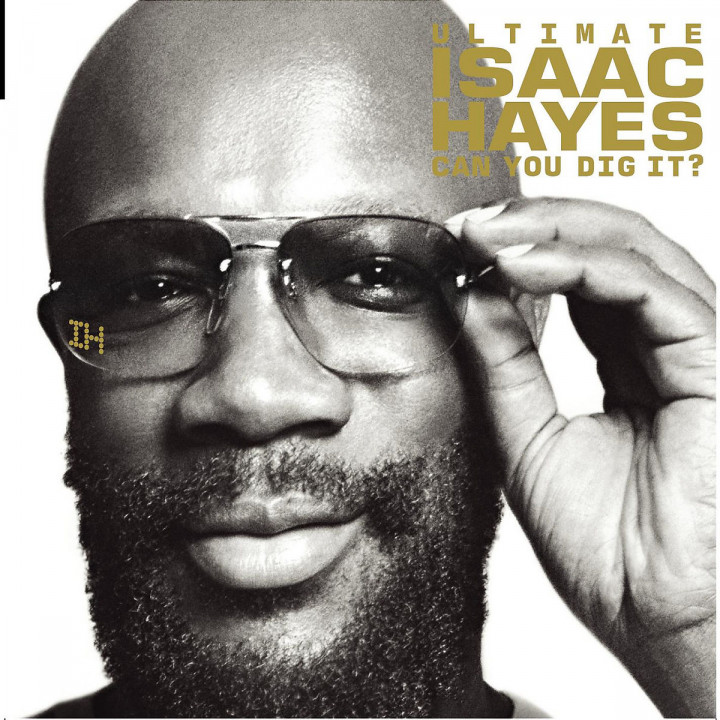 The Ultimate Isaac Hayes - Can You Dig It? 0025218884329