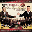 Ernst Hutter & Die Egerländer Musikanten, 50 Jahre - Ernst Mosch - Seine Musik Lebt Weiter, 00602498740217