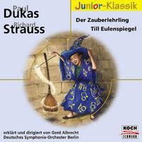 Eloquence Junior Klassik, Dukas: Der Zauberlehrling / Strauss: Till Eulenspiegels lustige Streiche, 00028947631194