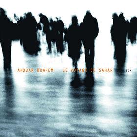 Anouar Brahem, Le Voyage de Sahar, 00602498746516