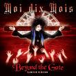 Moi Dix Mois, Beyond The Gate (Ltd. Edition), 04027792000069