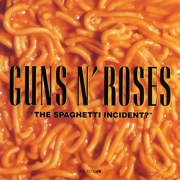 The Spaghetti Incident? 0008811931728