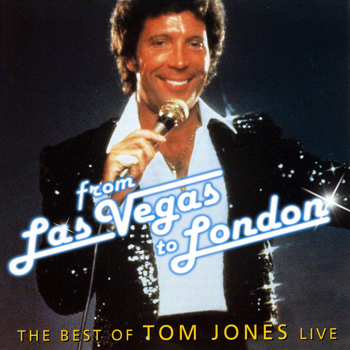 From Las Vegas To London - The Best Of Tom Jones Live 0731454417321