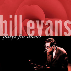 Bill Evans, Plays For Lovers, 00025218902625