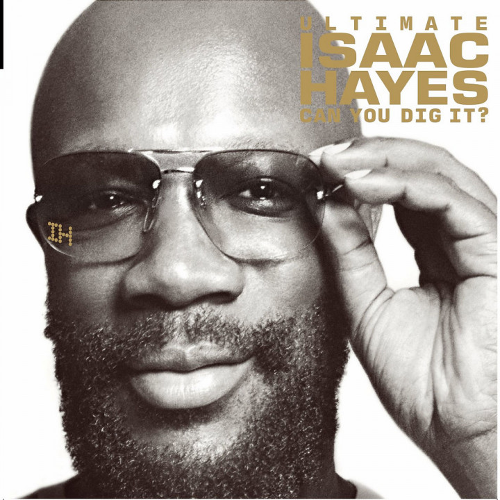 Ultimate Isaac Hayes: Can You Dig It? 0602498769878