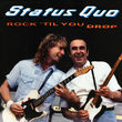 Status Quo, Rock 'Til You Drop, 00602498338766
