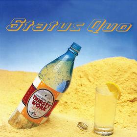 Status Quo, Thirsty Work, 00602498341223