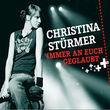 Christina Stürmer, Immer an euch geglaubt, 00602498379066