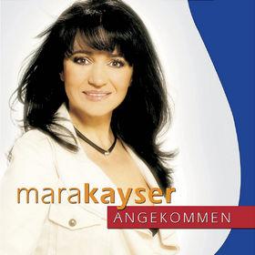 Mara Kayser, Angekommen, 00602498768723